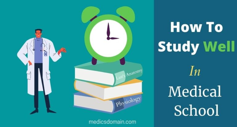 how to study well in medical school
