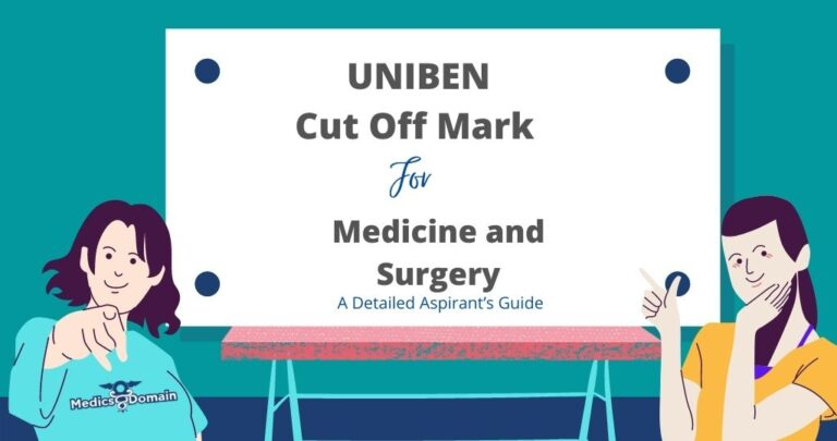 uniben cut off mark for medicine and surgery