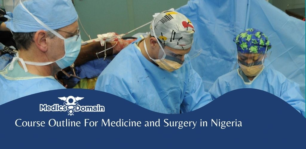Course outline for medicine and surgery in nigeria
