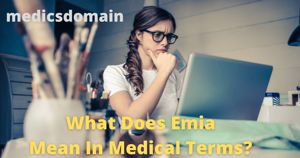 what does emia mean in medical terms